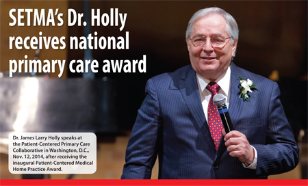 SETMA's Dr. Holly receives national primary care award